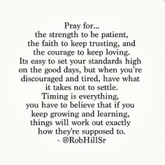 In time, it'll all work out how it's supposed to. I just need to keep telling myself this and trust in God to guide me there. timing is everything, theyr suppos, cheesy quotes, faith, job hunting, pray, inspir, time is everything, cheesi quot