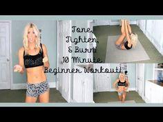 Tone, Tighten, & Burn! 10 Min Beginner Workout! - YouTube