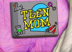 Teen Mom 2 - don't ask