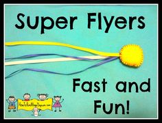 Super Flyers -Quick Toys to Make