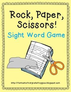 Rock, Paper, Scissors- A Sight Word Game.  Practicing sight words and playing a kids favorite game at the same time!