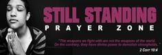 Still Standing Prayer Zone