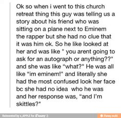 """""""And I'm Skittles."""""""