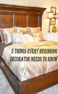 5 Things every beginning decorator needs to know