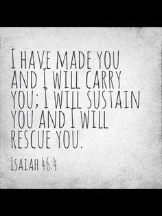 remember this, faith, jesus, inspir, isaiah 464, bible verses, gods will, quot, isaiah 46:4