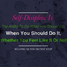 Discipline Yourself To Work Hard and the World Will Be Your Oyster