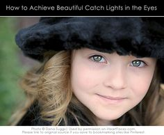 Learn how to capture beautiful catchlights in your subject's eyes!  Holiday #Photography Tips #GiftsThatDo #iHeartFaces