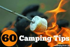 60 Camping Tips for Beginners - R We There Yet Mom? | Family Travel for Texas and beyond...