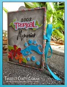 Therese's Crafty Cabana: Tropical Mini Album