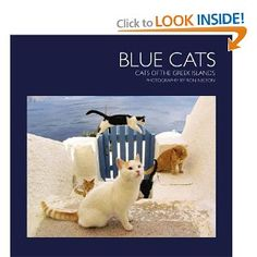 Blue Cats, Cats of the Greek Islands: Ron Nelson: 9780977966905: Amazon.com: Books
