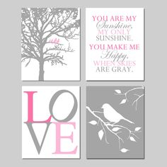 Baby Girl Nursery Art Quad - Set of Four 8x10 Prints - Birds in a Tree, You Are My Sunshine, LOVE, Bird on a Branch - Shown in PInk and Gray on Etsy, $65.00