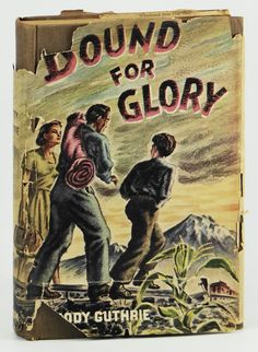 Bound for Glory by Woody Guthrie 1st 2nd Edition 1943