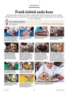 Le Cordon Bleu Istanbul Şeflerinde Gilles Company'den Fren Üzümü Soslu Kuzu Tarifi... Derginizde...