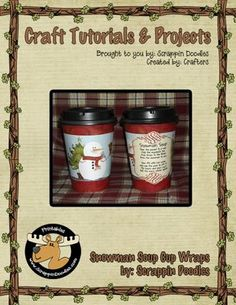 "Freebie Download - ""Snowman Soup"" cup wraps for Dixie Grab and Go cups!"