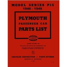 1946 1947 1948 Plymouth Part Numbers Book List Guide Catalog Interchange Factory : Amazon.com : Automotive