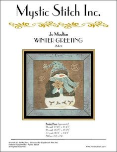 Winter Greeting is the title of this cross stitch pattern from Mystic Stitch that is stitched with DMC threads.