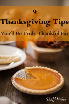 Do you want to enjoy the best Thanksgiving ever? Less stress and more thanks?These 9 tips will make a huge difference in your Thanksgiving celebration this year! 9 Thanksgiving Tips You'll Be Truly Thankful For