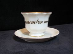 "Victorian cup and saucer, ""Remember Me,"" late 1800's"