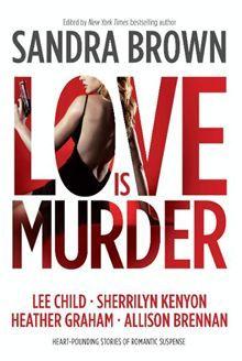 Thriller 3: Love Is Murder By Sandra Brown
