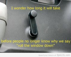 Roll Your Window Up!