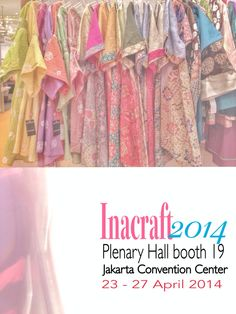 Inacraft 2014 Plenary Hall booth-19 Jakarta Convention Center. April ...