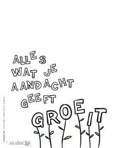 teksten onderwijs, leuk spreuken, inspirati, inspirerend woorden, attent, wat je, geeft groeit, quot, aandacht geeft