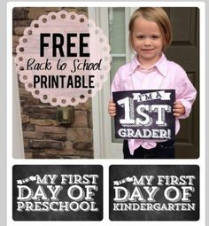 Free first day of school printables...not wanting to think about this, but it will happen one day!