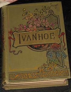 Vintage RARE 1800s EDITION of IVANHOE