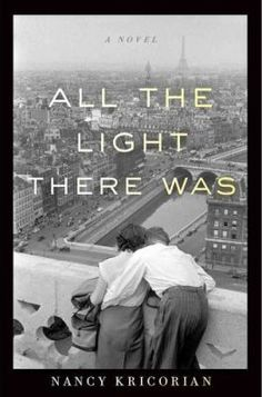 Cover Art for All the Light There Was : A Novel