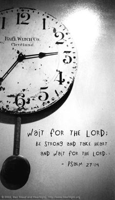 Wait for the Lord #psalm