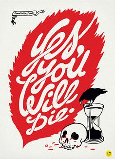 Yes you will die