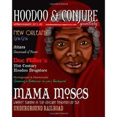 Hoodoo and Conjure Quarterly, Volume 1, Issue 2: A Journal of New Orleans Voodoo, Hoodoo, Southern Folk Magic and Folklore (Paperback)  http://234.powertooldragon.com/redirector.php?p=1466223634  1466223634
