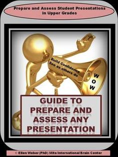Students love this guide to prepare and assess presentations. Use for individuals and team presenters in upper grades.  Use these brain ba...