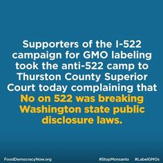 Anti-Labeling Donations Not Properly Accounted For According To Labeling Supporters. More Here: http://www.righttoknow-gmo.org/news/i-522-campaign-wants-transparency-food-labeling-and-political-contributions