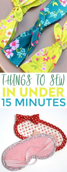 If you're looking for easy sewing projects that you can finish  quickly, these ideas are perfect for you! These super simple Things to Sew  in Under 15 Minutes are perfect for beginners and experts alike. #sewing #sewingideas #sewingprojects  #easysewingideas #sewingprojectsforbeginners #sewingforbeginners  #sewingprojectsforteens #easysewingideas #sewingtips