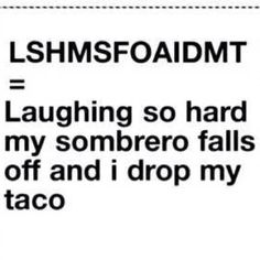 This made me giggle... laugh, stuff, tacos, funni, sombrero, humor, lshmsfoaidmt, quot, thing