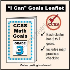 FREE Grade 3 �I Can� Math Goals Leaflet for Parents from K-8 MathPaths on TeachersNotebook.com -  (3 pages)  - This leaflet lists 48 clear goals to meet Grade 3 Common Core math, written as �I can� statements. There is also a math practices checklist.