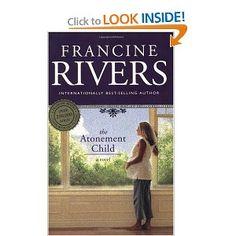I love Francine Rivers' books!