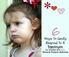 6 Ways to Gently Respond To A Tantrum
