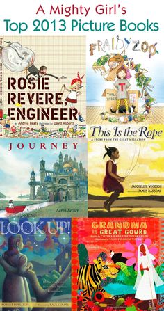 A Mighty Girl's Top 20 Girl-Empowering Picture Books of 2013: http://www.amightygirl.com/blog?p=5527