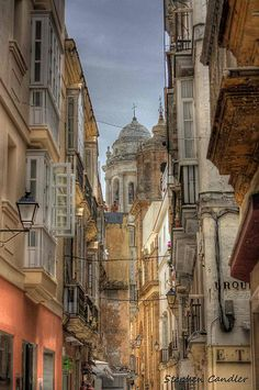 The Streets of Cadiz, Spain - oldest city in Spain and one of the oldest continuously inhabited cities in Europe, so lovely. People so friendly and nice.