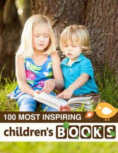 kid books, book lists, inspir children, 100 inspiring childrens books, reading lists