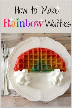How to make Rainbow Waffles - So fun for St. Patrick's Day!!