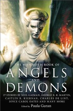 The Mammoth Book of Angels and Demons edited by Paula Guran [July 30, 2013]