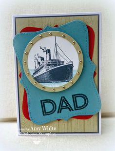 White House Stamping: Nautical Dad... hous stamp, white houses, stamp sets, masculin card, father day, masculine cards, fathers day cards