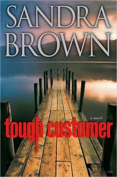 sandra brown books are always a good read.