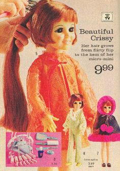 Crissy Ad. Got one for Christmas...played with her until her hair fell out. My sister recently purchased one that had been restored and she is a beautiful as when I remembered.