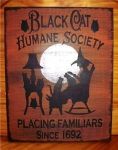 Witches Signs primitives Black Cats Humane Society Witch Halloween decorations $25
