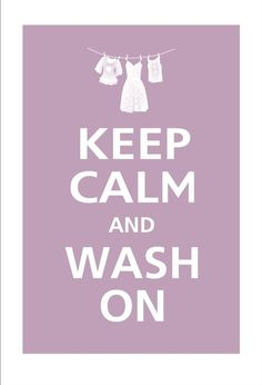 LAUNDRY~wash on