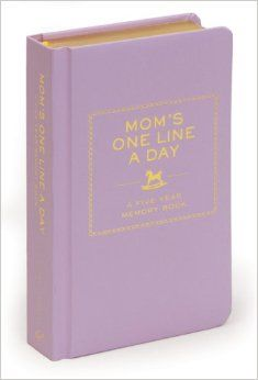 Mom's One Line a Day: A Five-Year Memory Book: Chronicle Books LLC: 9780811874908: Amazon.com: Books